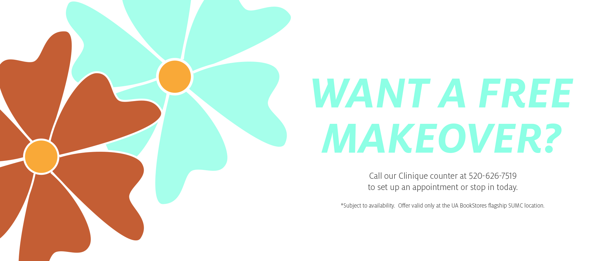 Want A Free Makeover? Call Our Clinique Counter at 520-626-7159