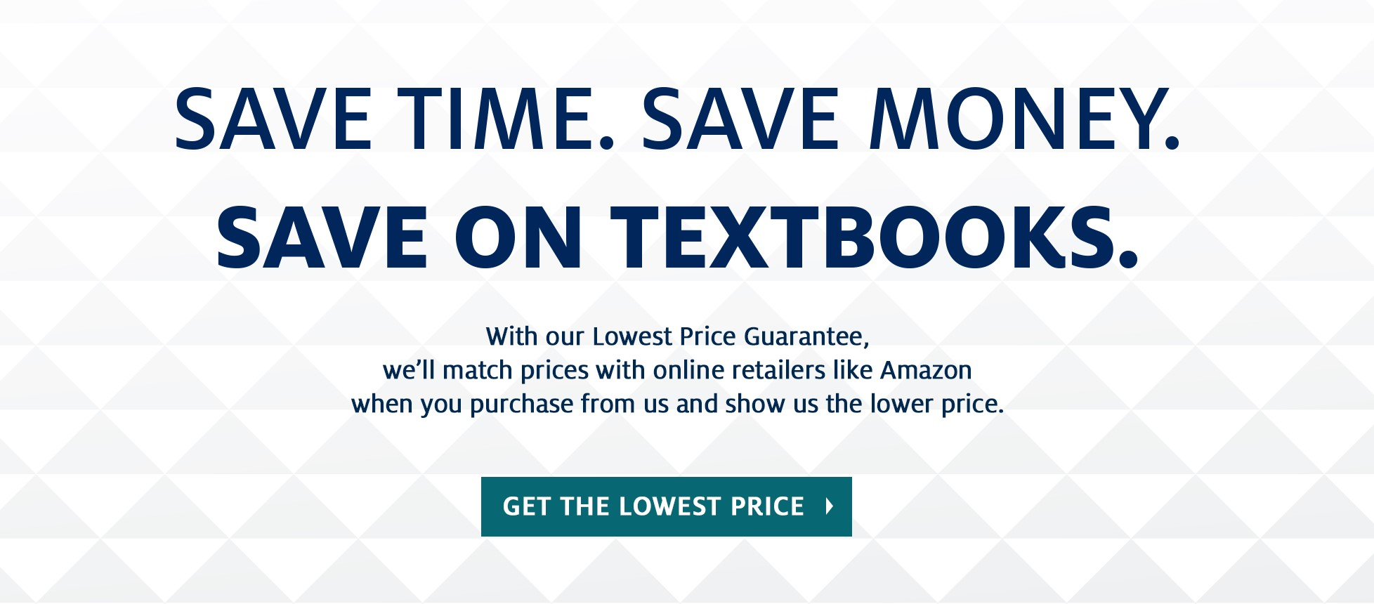 SAVE TIME. SAVE MONEY. SAVE ON TEXTBOOKS.